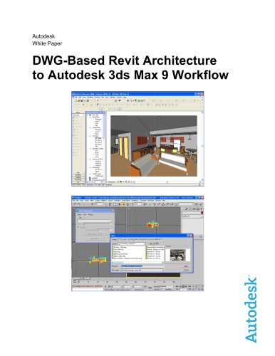 DWG-Based Revit Architecture to Autodesk 3ds Max 9 Workflow