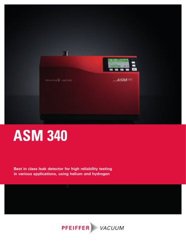 ASM 340 - Multipurpose leak detector using helium and hydrogen