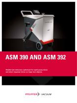ASM 390 AND ASM 392 - Mobile leak detectors optimized for rapid pump down and short response times on large test objects. - 1