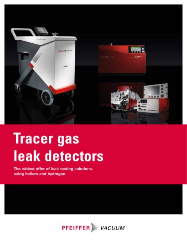 Tracer gas leak detectors - The widest offer of leak testing solutions, using helium and hydrogen