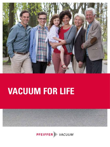 Vacuum for life