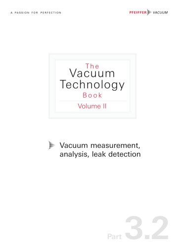 Vacuum measurement, Analysis, Leak detection (Part 3.2)