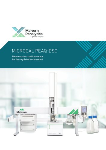 Biomolecular stability analysis for the regulated environment - MicroCal PEAQ-DSC