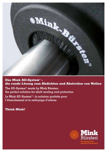 Das Mink AD-System® – die runde Lösung zum Abdichten und Abstreifen von Wellen The AD-System® made by Mink Bürsten: the perfect solution for shaft sealing and protection