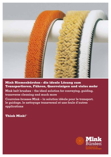 Mink Belt brushes - the ideal solution for conveying, guiding, transverse cleaning and much more
