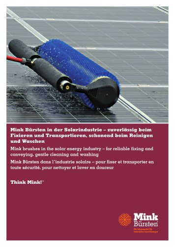 Mink brushes in the solar energy industry - for reliable fixing and conveying, gentle cleaning and washing