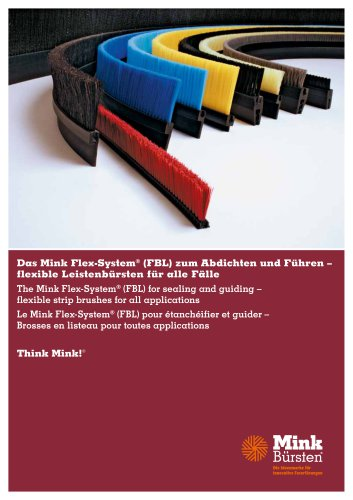 Mink Flex-System - for sealing and guiding