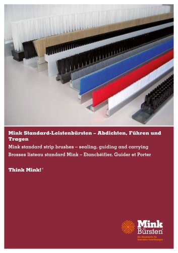 Mink standard strip brushes - for sealing, guiding and carrying