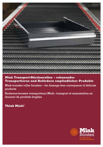 Mink transfer roller brushes - for damage-free conveyance of delicate products