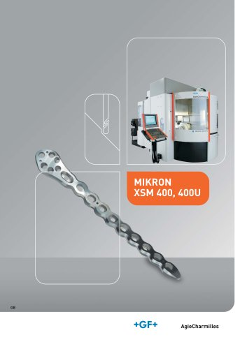 High Speed Milling (HSM) MIKRON XSM400 400U