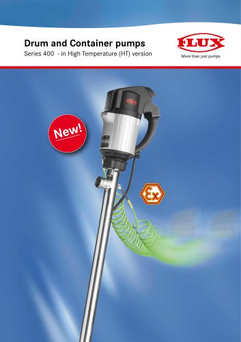 Drum and Container pumps Series 400 - in High Temperature (HT) version