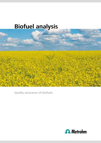 Biofuel analysis – Quality assurance of biofuels