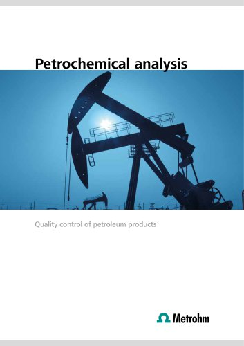 Petrochemical analysis – Quality control of petroleum products