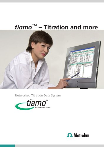 tiamo TM  - Titration and more