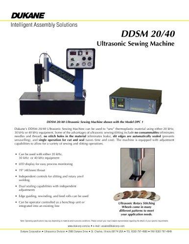 DDSM 20/40 Ultrasonic Sewing Machine