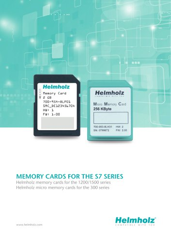 MEMORY CARDS FOR THE S7 SERIES - Helmholz memory cards for the 1200/1500 series / Helmholz micro memory cards for the 300 series