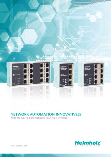 NETWORK AUTOMATION INNOVATIVELY - With the 4/8 port-managed PROFINET switches