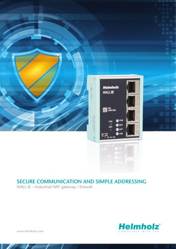 SECURE COMMUNICATION AND SIMPLE ADDRESSING WALL IE – Industrial NAT gateway / firewall