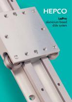LoPro aluminium based slide system