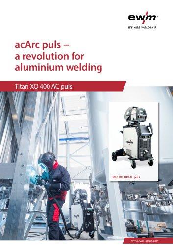 acArc puls − a revolution for aluminium welding