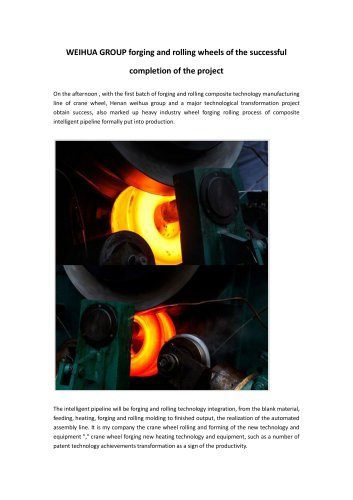 WEIHUA GROUP forging and rolling wheels of the successful completion of the project