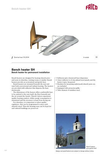 Bench heater SH