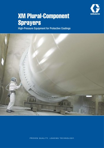 XM Plural-Component Sprayers, High-Pressure Equipment for Protective Coatings