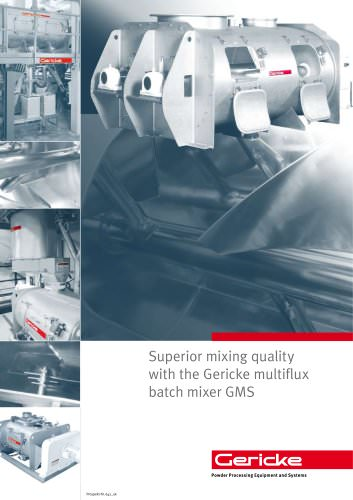 Superior mixing quality with the Gericke multiflux batch mixer GMS