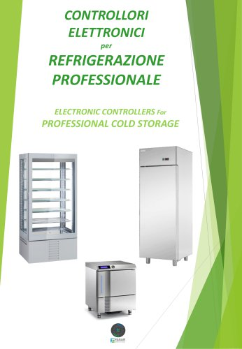 ELECTRONIC CONTROLLERS For PROFESSIONAL COLD STORAGE