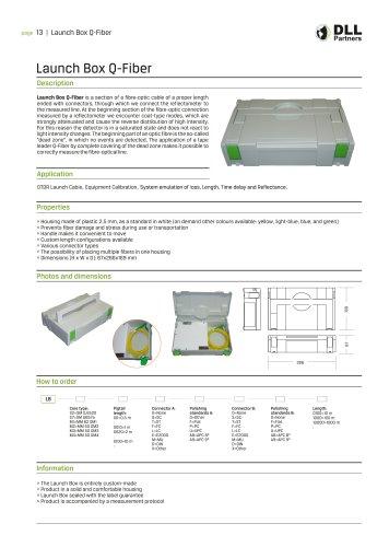 Launch Box Q-Fiber