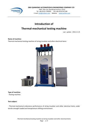 Insulator Thermal-mechanical testing machine