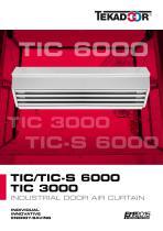 TIC / TIC-S 6000 / TIC 3000 - INDUSTRIAL DOOR AIR CURTAIN