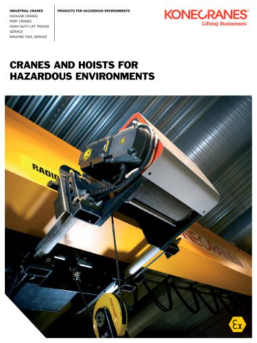 CRANES AND HOISTS FOR HAZARDOUS ENVIRONMENTS