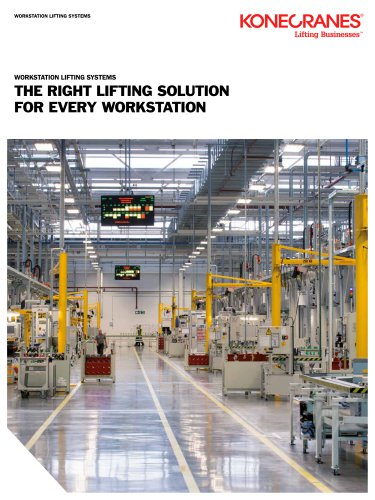 THE RIGHT LIFTING SOLUTION FOR EVERY WORKSTATION