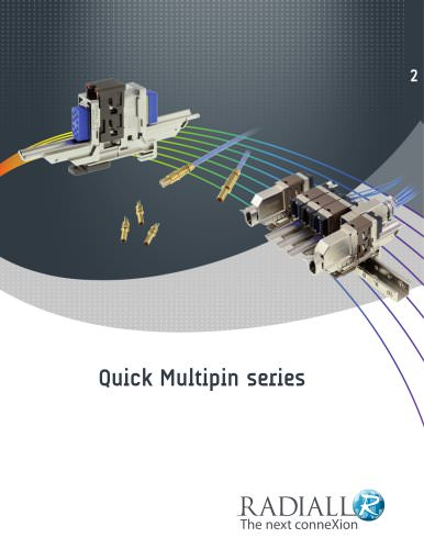 Quick Multipin Series