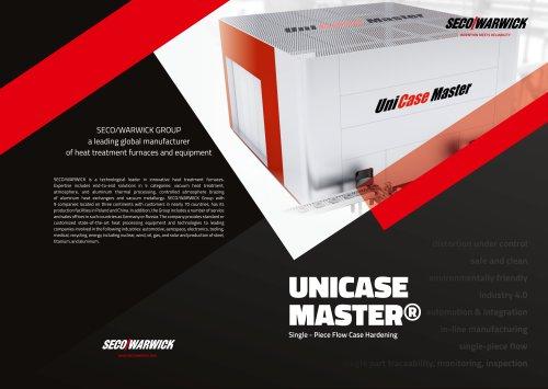 UniCase Master® Single -Piece Flow Case Hardening