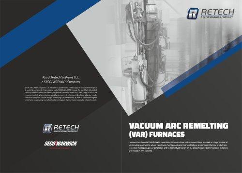 Vacuum ARC Remelting (VAR) Furnaces