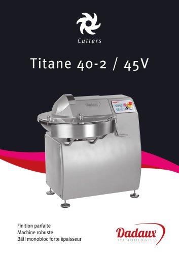 Cutter 40/45 V