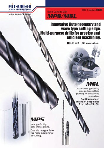 MPS drills - High speed deep hole drilling