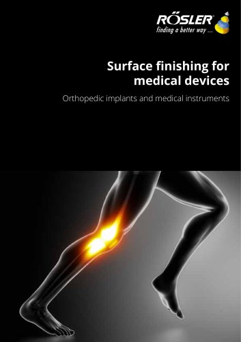 Finishing of othopaedic implants and medical devices