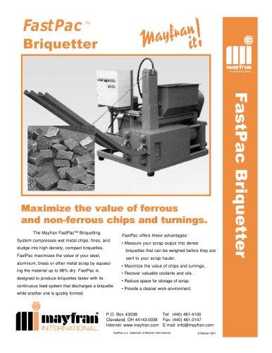 FastPac Briquetter