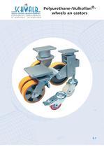 Polyurethane-/Vulkollan - wheels castors