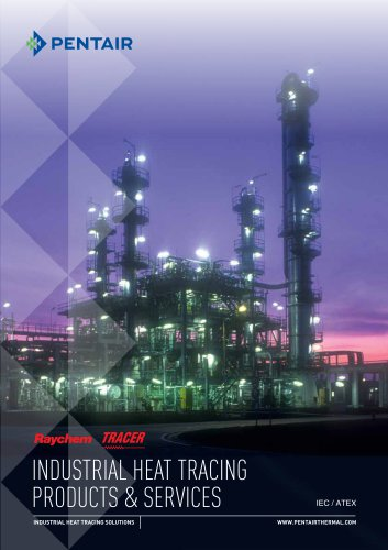 INDUSTRIAL HEAT TRACING PRODUCTS & SERVICES