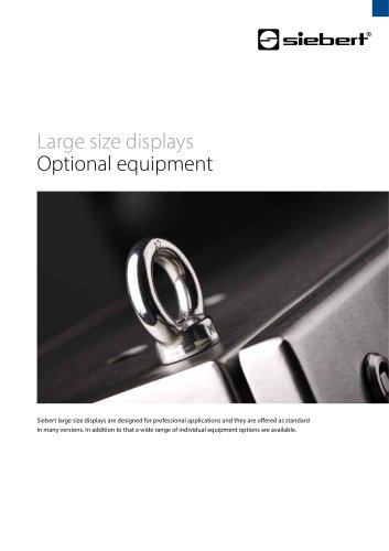 Large size displays Optional equipment