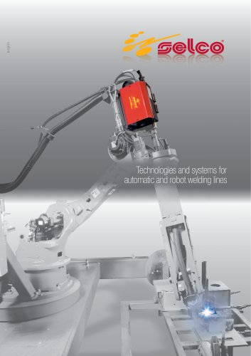 Technologies and systems for automatic and robot welding lines