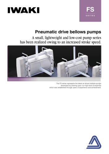 Pneumatic drive bellows pumps FS series