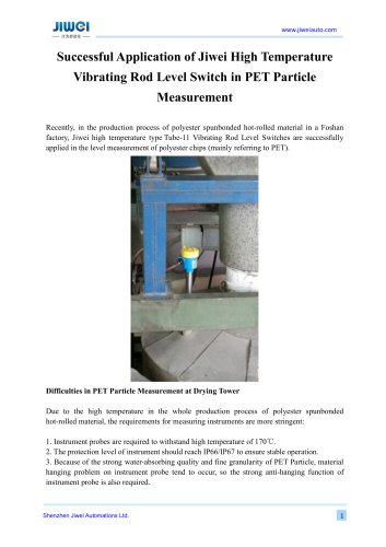 Successful Application of Jiwei High Temperature Vibrating Rod Level Switch in PET Particle Measurement