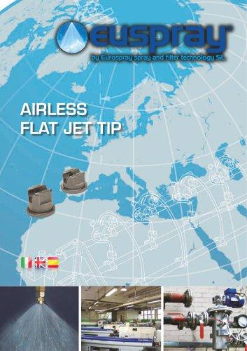 AIRLESS FLAT JET TIP