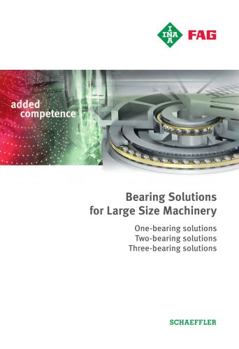 Bearing Solutions  for Large Size Machinery