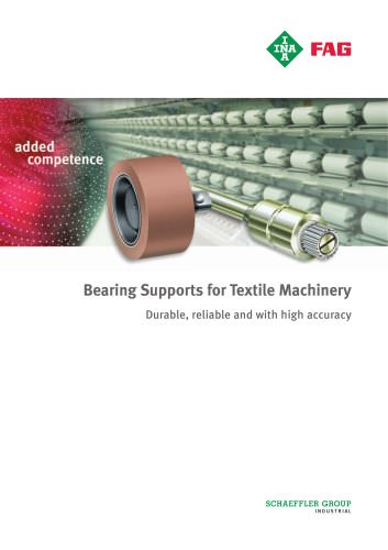 Bearing Supports for Textile Machinery